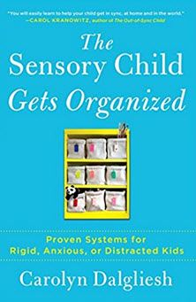 The Sensory Child Gets Organized book cover