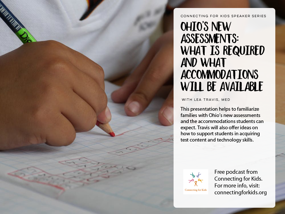Ohio's New Assessments Free Podcast from Connecting for Kids