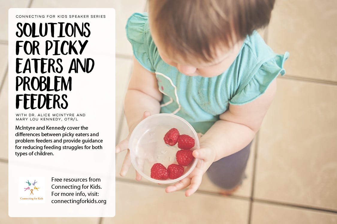 Pickey Eaters and Problem Feeders Free Resources from Connecting for Kids