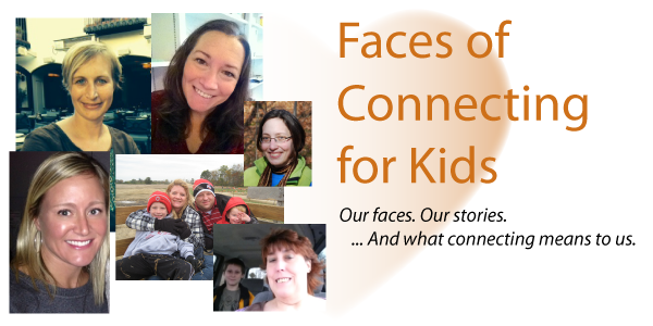 Faces of Connecting for Kids